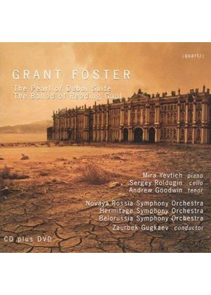 Grant Foster: The Pearl of Dubai Suite; Ballad of Reading Gaol (Music CD)