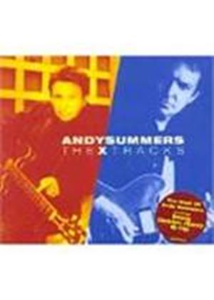 Andy Summers - X Tracks, The (The Best Of Andy Summers) [Digipak]