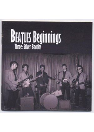 Various Artists - Beatles Beginnings Vol 3 (Silver Beatles) (Music CD)