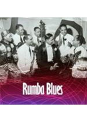 Various Artists - Rumba Blues Vol.1 (How Latin Music Changed R&B 1940-1953) (Music CD)