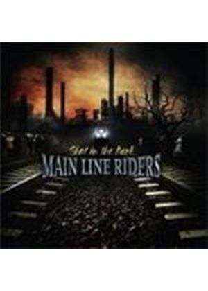 Main Line Riders - Shot In The Dark
