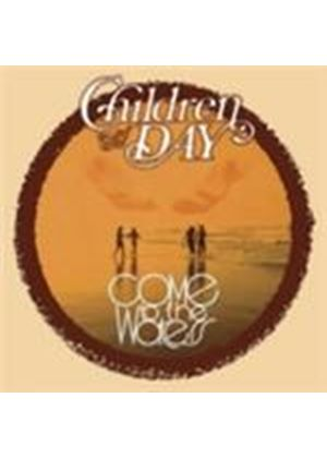 Children Of The Day - Come To The Waters (Music CD)