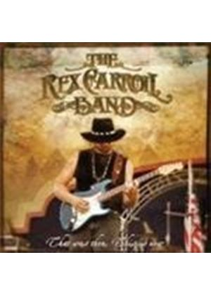 Rex Carroll Band - That Was Then This Is Now (Music CD)