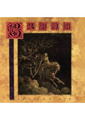Bride - Live To Die (Music CD)