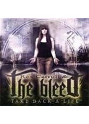 Bleed (The) - Take Back A Life (Music CD)