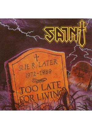 Saint - Too Late For Living (Music CD)