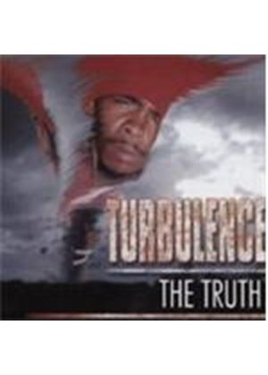 Turbulence - Truth, The