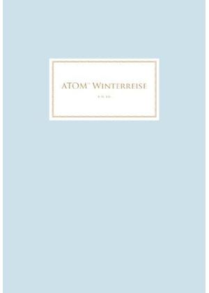 ATOM TM - Winterreise (Music CD)