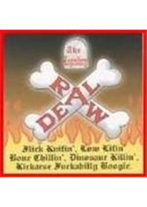 Legendary Raw Deal (The) - Flick Knifin' Low Lifin'