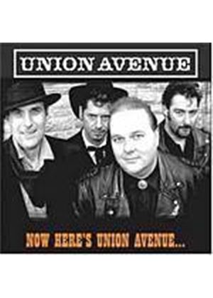 Union Avenue - Now Heres Union Avenue... (Music CD)