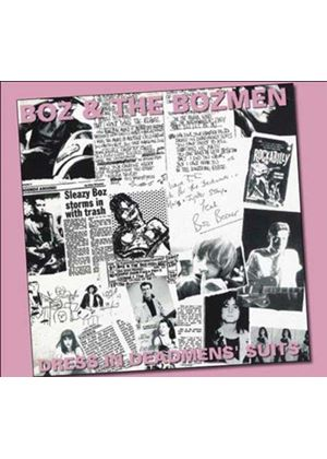 BOZ & THE BOZMEN - Dress In Deadmen's Suits
