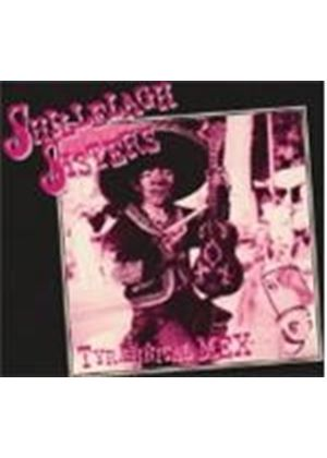 Shillelagh Sisters - Tyrannical Mex (Music CD)
