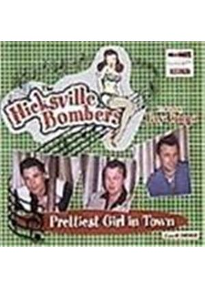 The Hicksville Bombers - Prettiest Girl In Town (Music CD)