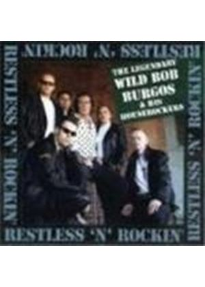 'Wild' Bob Burgos - Restless And Rockin'