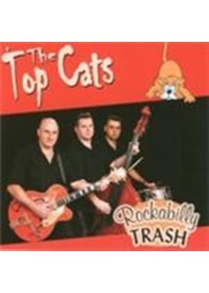 Top Cats - Rockabilly Trash (Music CD)