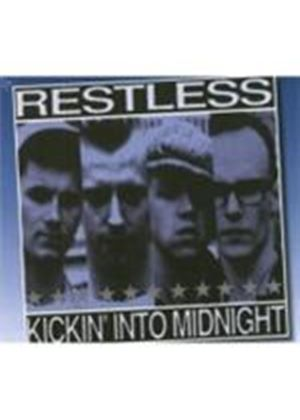 Restless - Kickin' Into Midnight (Music CD)