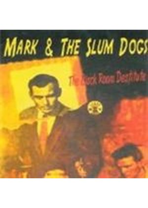 Mark & The Slum Dogs - Black Room Destitute (Music CD)