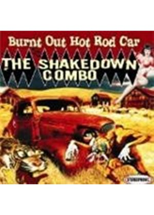 Shakedown Combo (The) - Burnt Out Hot Rod Car (Music CD)