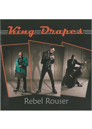 King Drapes - Rebel Rouser (Music CD)