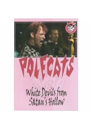 The Polecats - White Devils From Satan's Hollow