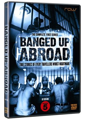 Banged Up Abroad - Series 1