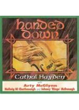 Cathal Hayden & Arty McGlynn - Handed Down (Music CD)