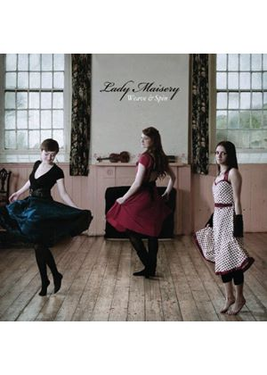Lady Maisery - Weave And Spin (Music CD)