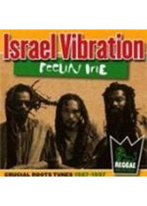 Israel Vibration - Feelin' Irie (Crucial Roots Tunes 1987-1997) (Music CD)