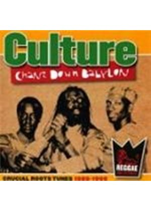 Culture - Chant Down Babylon (Crucial Roots Tunes 1989-1999) (Music CD)