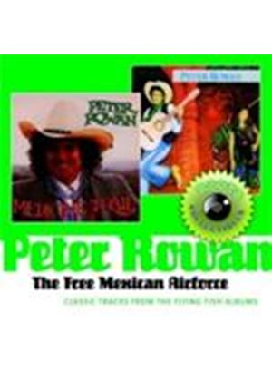 Peter Rowan - Free Mexican Airforce, The (Classic Tracks From The Flying Fish Albums) (Music CD)