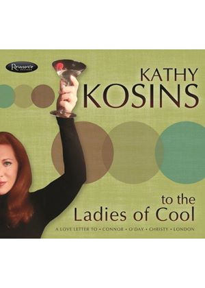 Kathy Kosins - To the Ladies of Cool (Music CD)