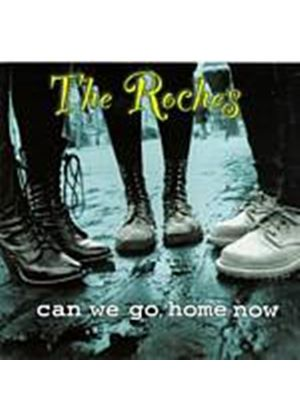 The Roches - Can We Go Home Now (Music CD)