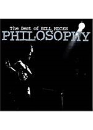 Bill Hicks - Philosophy - The Best Of Bill Hicks (Music CD)