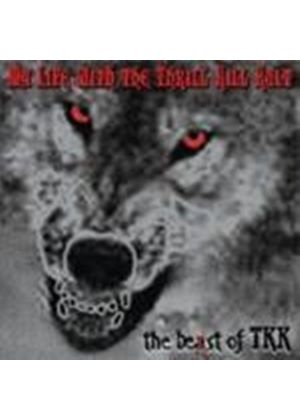 My Life With The Thrill Kill Kult - Beast Of TKK, The (Best Of)