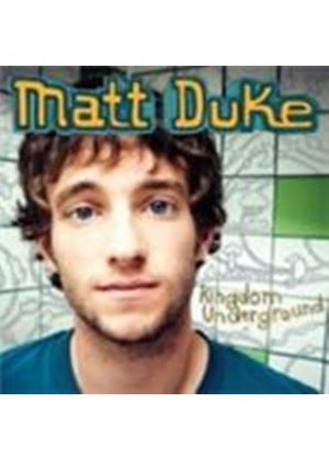 Matt Duke - Kingdom Underground [Digipak] (Music CD)