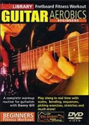 Lick Library - Beginners Guitar Aerobics