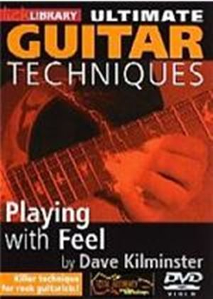 Ultimate Guitar Techniques - Playing With Feel