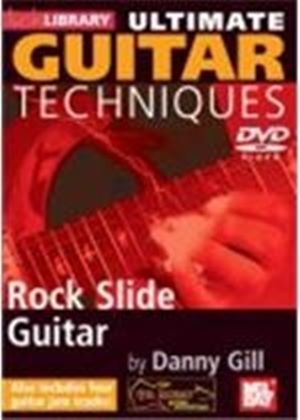 Ultimate Guitar Techniques - Rock Slide Guitar