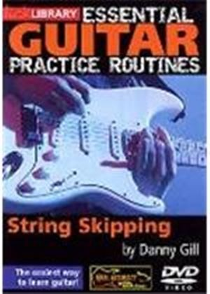 Essential Guitar Practice Routines - String Skipping