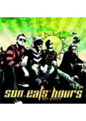 Sun Eats Hours - Ten Years (+DVD)
