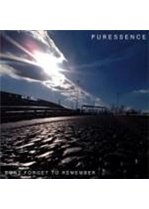 Puressence - Don't Forget To Remember (Music CD)