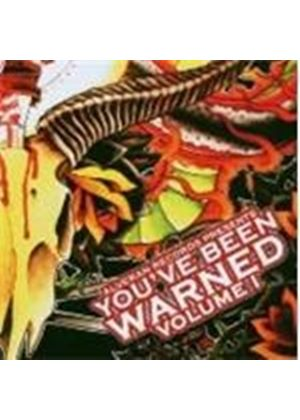 Various Artists - Youve Been Warned Volume 1 (Music Cd)