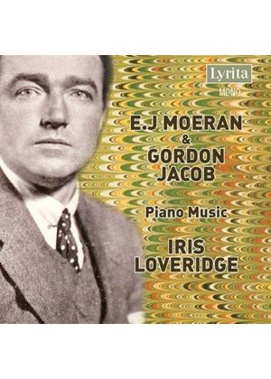 Moeran/Jacob - Piano Music (Loveridge)
