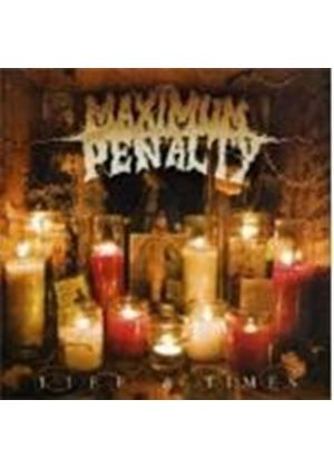 Maximum Penalty - Life And Times (Music CD)