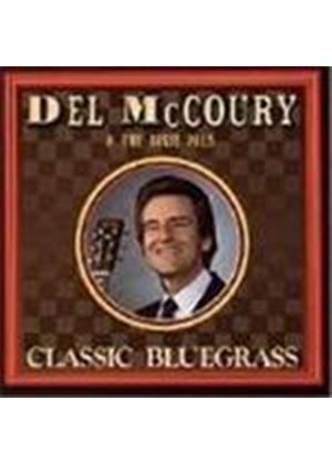 Del McCoury & The Dixie Pals - Classic Bluegrass