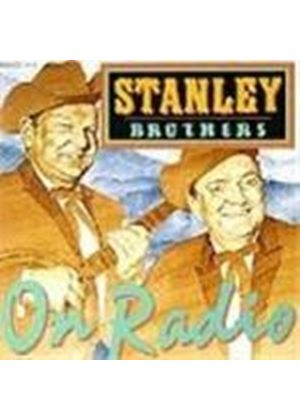 Stanley Brothers (The) - On Radio