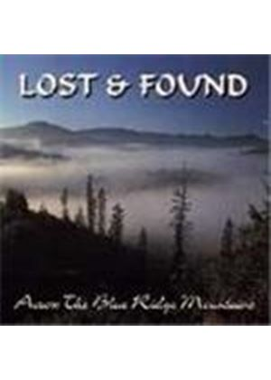 Lost & Found (Bluegrass) - Across The Blue Ridge Mountains