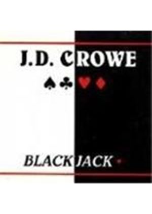 J.D. Crowe - Blackjack