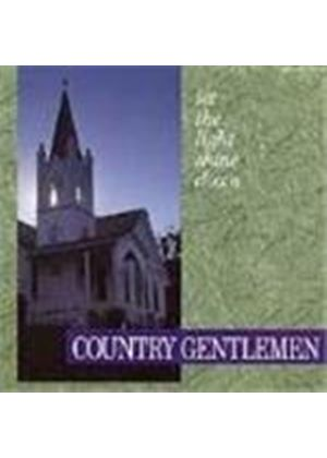 Country Gentlemen (The) - Let The Light Shine Down