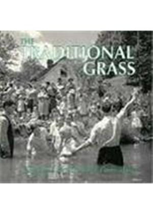 Traditional Grass (The) - I Believe In The Old-Time Way